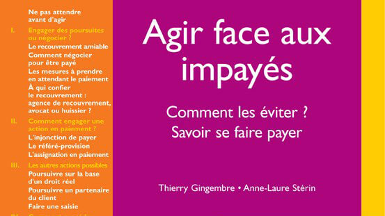 Agir face aux impayés de Thierry Gingembre, Anne Laure Stérin